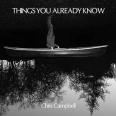 things you already know chris campbell